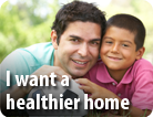 I Want a Healthier Home